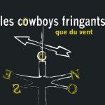 Pochette de Que du Vent des Cowboys Fringants